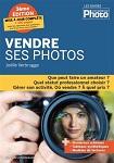 « Vendre ses photos », publié aux Ed. KnowWare (3ème édition en 2013) - Joëlle VERBRUGGE